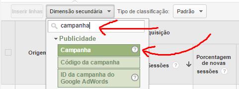 """4º Clique em """"Dimensão Secundária"""", digite """"campanha"""", e selecione """"Campanha"""""""