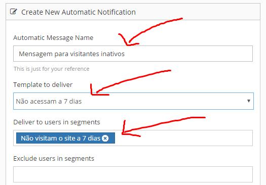 3º Informe um nome para a mensagem automatizada e selecione o template e o segmento que foram criados no passo anterior.