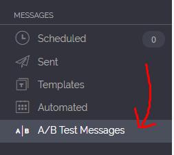 """1º Clique na coluna direita em """"A/B Test Messages"""""""