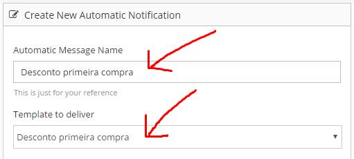 3º Informe um nome para a mensagem automatizada e selecione o template que criamos no passo anterior.